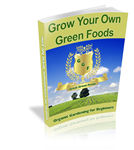 (Ebook) Grow Your Own Green Foods